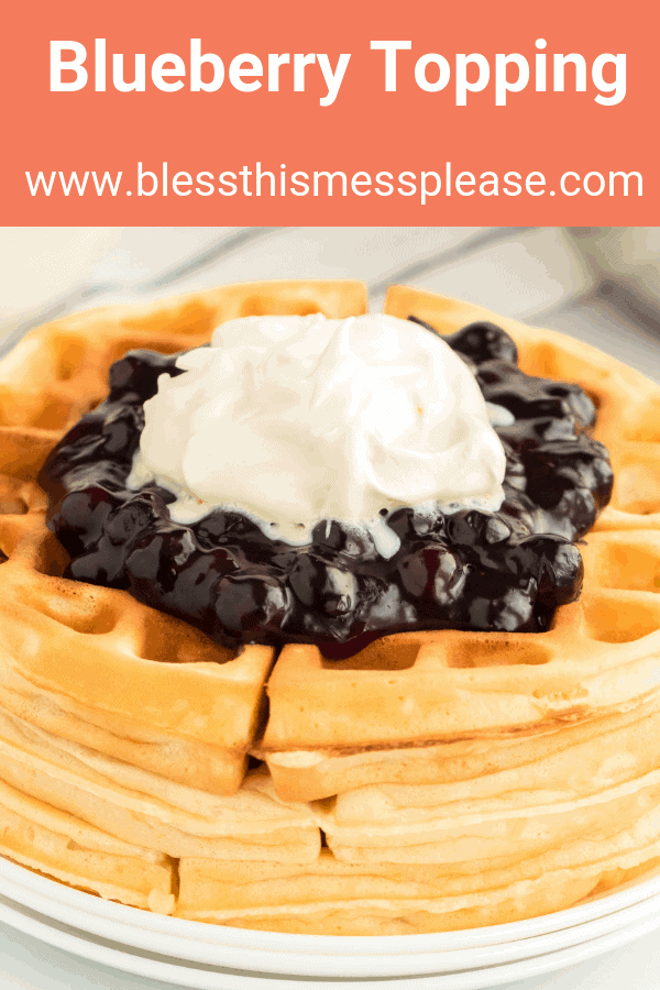 The Best Easy Blueberry Topping Recipe