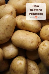 How to Store Potatoes — Bless this Mess