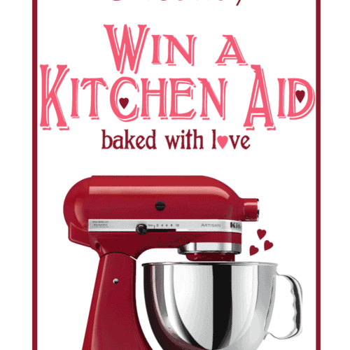 Valentine's Kitchen Aid Giveaway