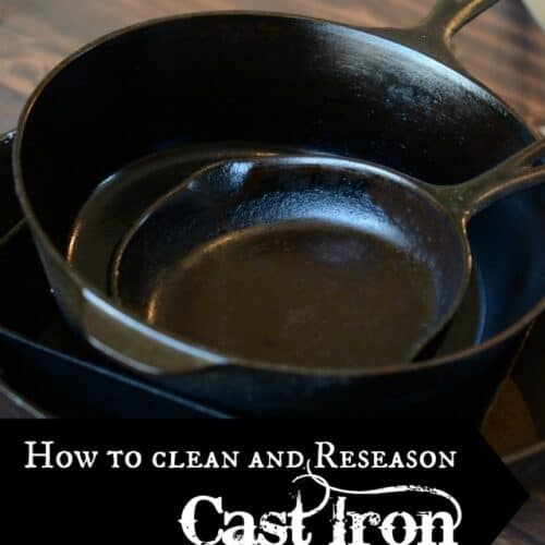 How to Clean and Re-Season a Cast Iron Skillet