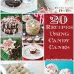20 Recipes using Candy Canes