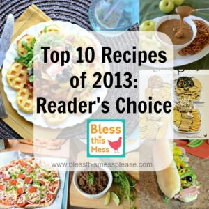 Top 10 Recipes from 2013: Reader Favorites