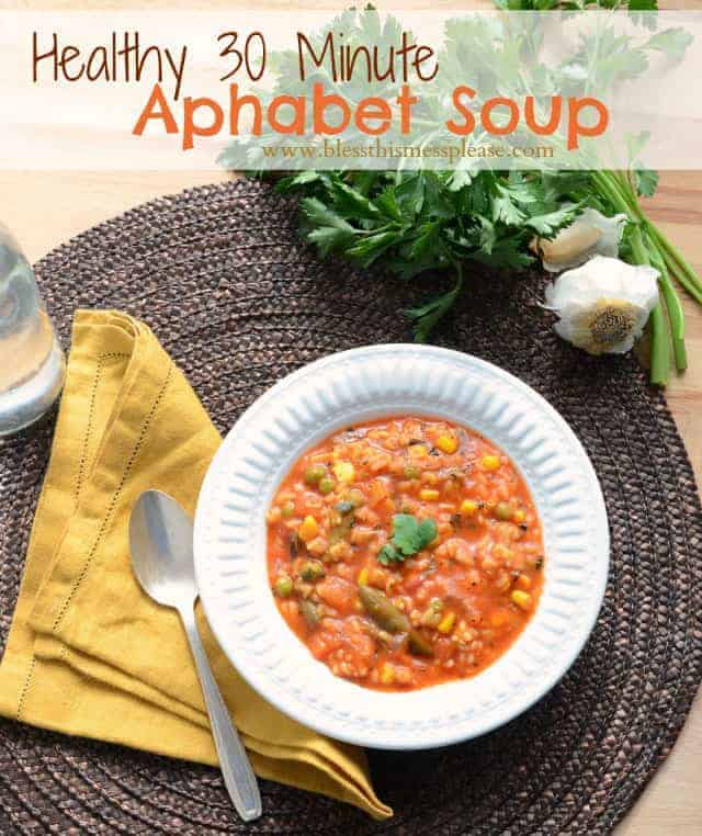 Healthy 30 Minute Alphabet Soup from www.blessthismessplease.com Quick, easy, and full of veggies!
