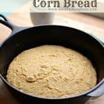 100% Whole Grain Cornbread Recipe | Honey Sweetened Cornbread