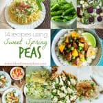 14 Recipes using Sweet Spring Peas