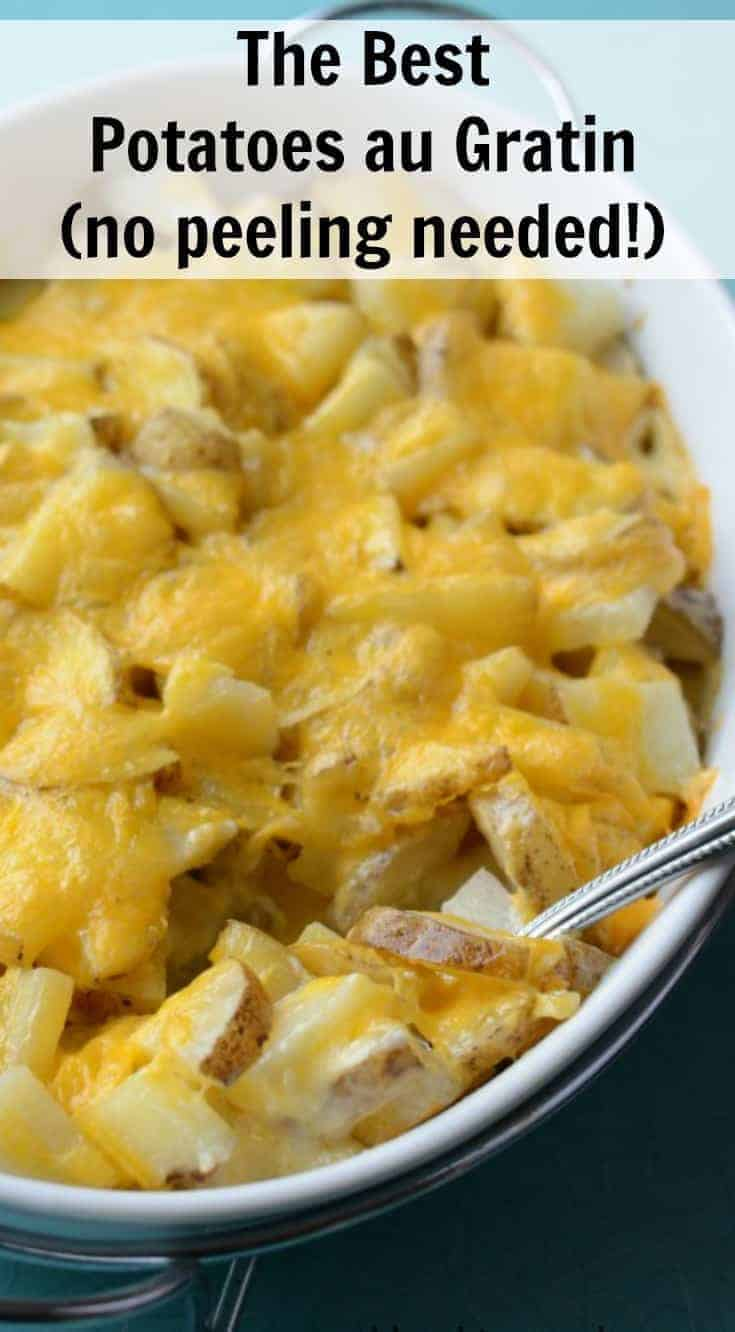 Pioneer Woman's Potatoes au Gratin are made using whole potatoes (no peeling needed), cream, butter, and cheese and are in done in less than an hour.