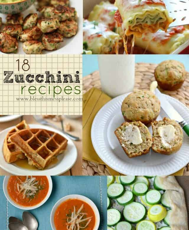 18 Zucchini Recipes – because there really is such a thing as too many zucchini!