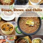 16 Soups, Stews, and Chili Recipes with beans