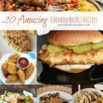 Title Image for 20 Amazing Chicken Breast Recipes with images of 10 different chicken breast recipes