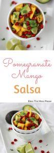 Pomegranate Mango Salsa