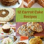 Carrot Cake Recipe Roundup – so much more than cake!