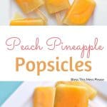 Image of Peach Pineapple Popsicles