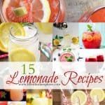 15 Luscious Lemonade Recipes (all non-alcoholic)