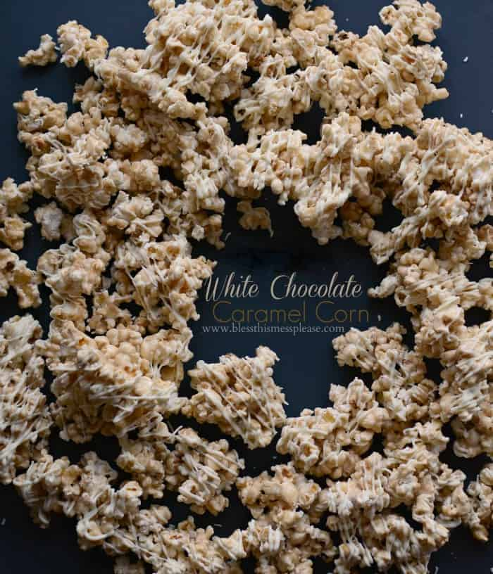 White Chocolate Caramel Corn - Bless This Mess
