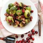 Roasted Brussels Sprouts with Cranberries, Bacon, and Maple