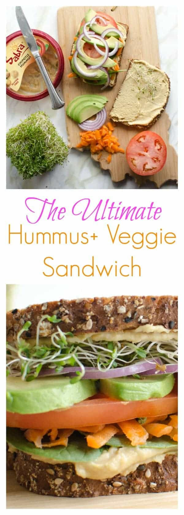 The Ultimate Hummus and Veggie Sandwich (healthy easy meatless recipe ...
