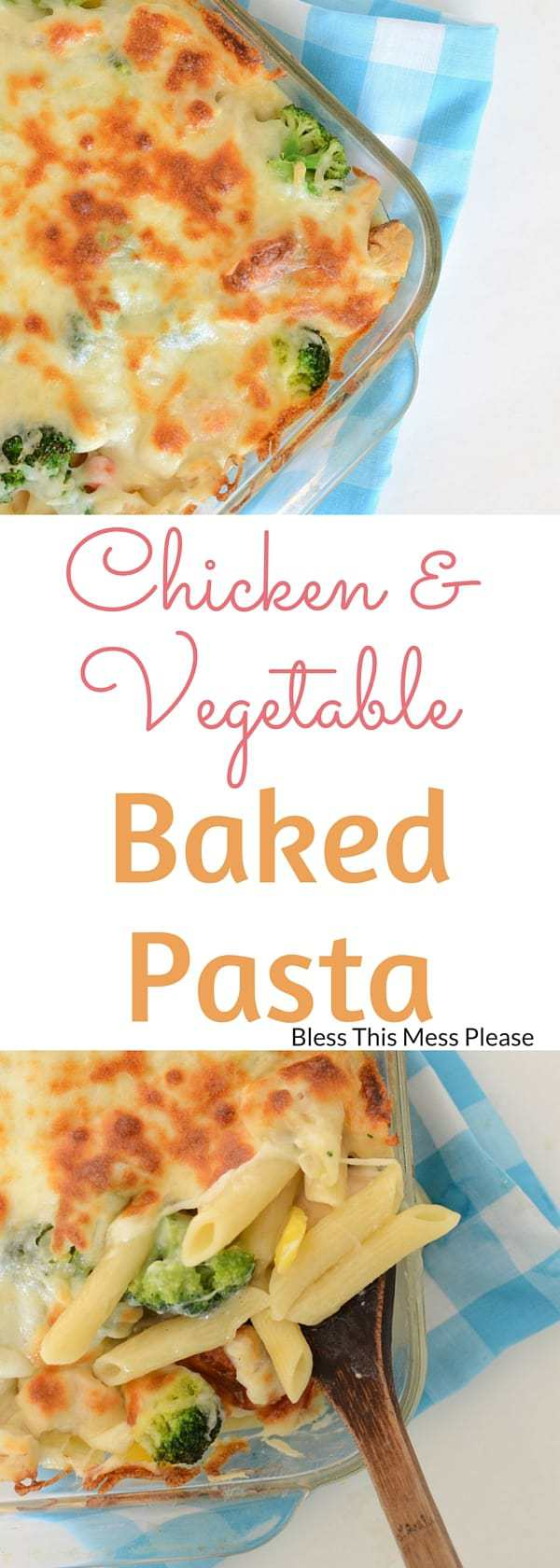 Chicken and Vegetable Baked Pasta
