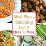 Title Image for Meal Plan + Shopping List 3 with examples of four meals