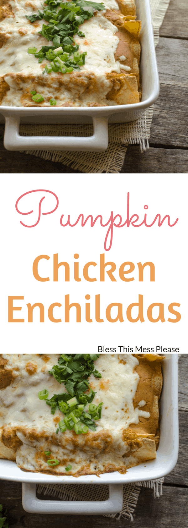 Pumpkin Chicken Enchiladas