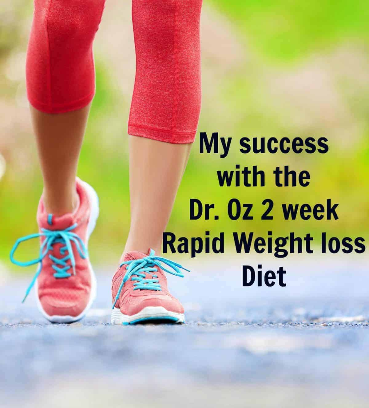How I lost 8 pounds in 2 weeks with the Dr. Oz 2-Week Rapid Weight loss Diet