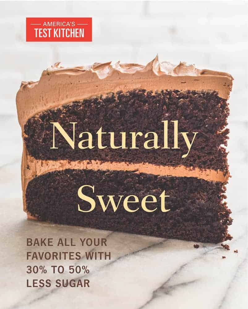 Naturally Sweet from America's Test Kitchen