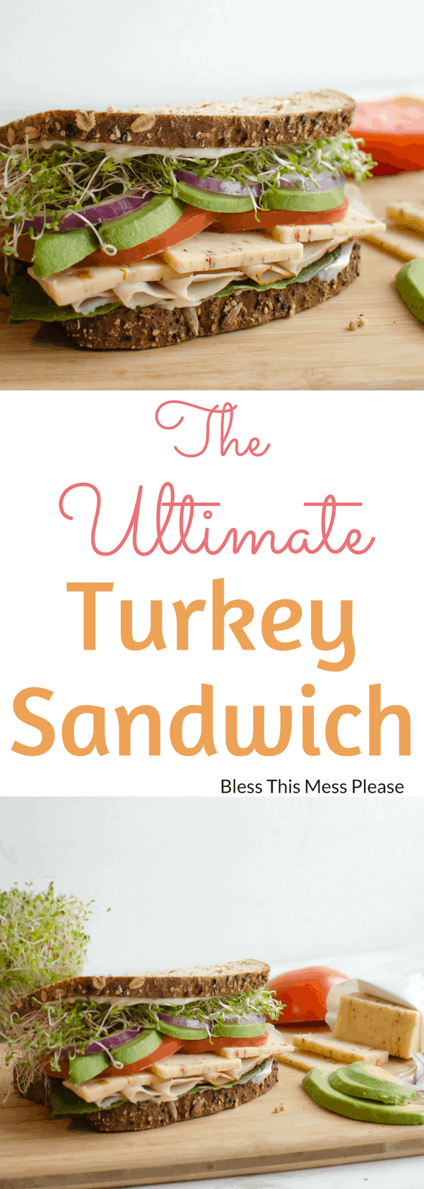 The Ultimate Turkey Sandwich