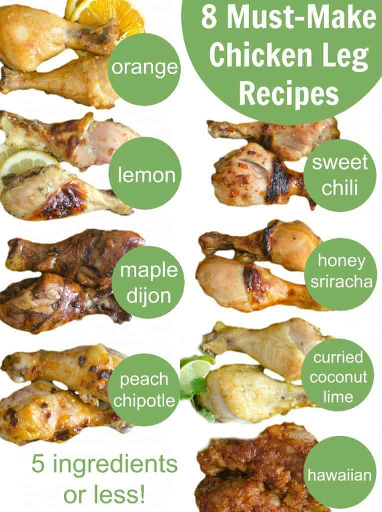 Title Image for 8 Must-Make Chicken Leg Recipes with an example and title for each variety