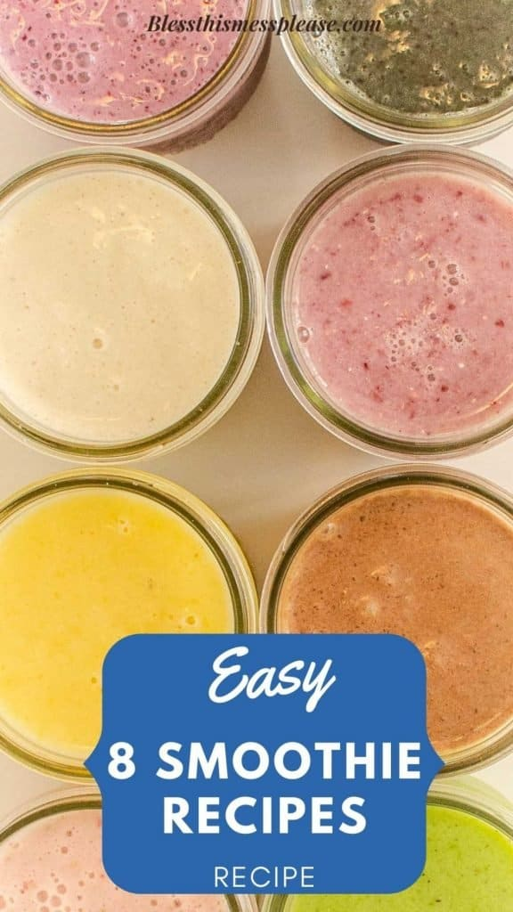 """Top view of smoothies in glass jars with the words """"easy 8 smoothie recipes"""" written at the bottom"""