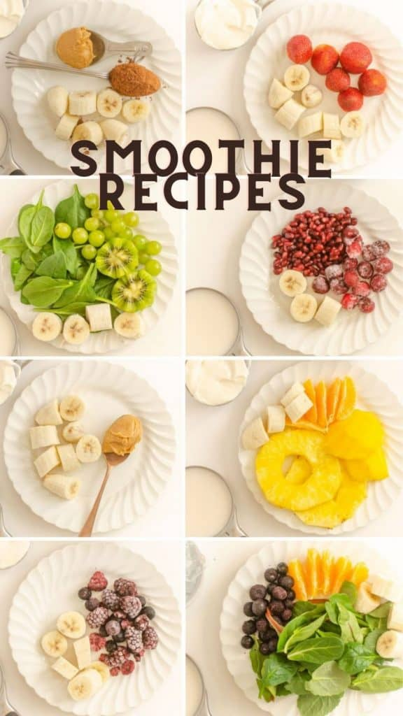 """Different plates of smoothie recipes with the words """"smoothie recipes"""" written at the top"""