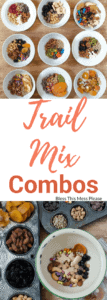 9 Trail Mix Combinations