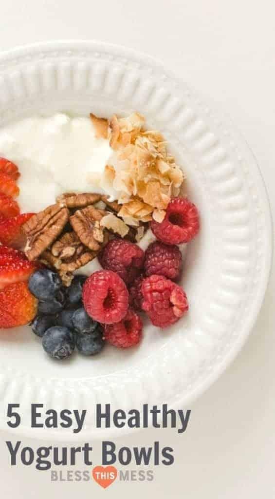 5 Easy Healthy Yogurt Bowl Ideas