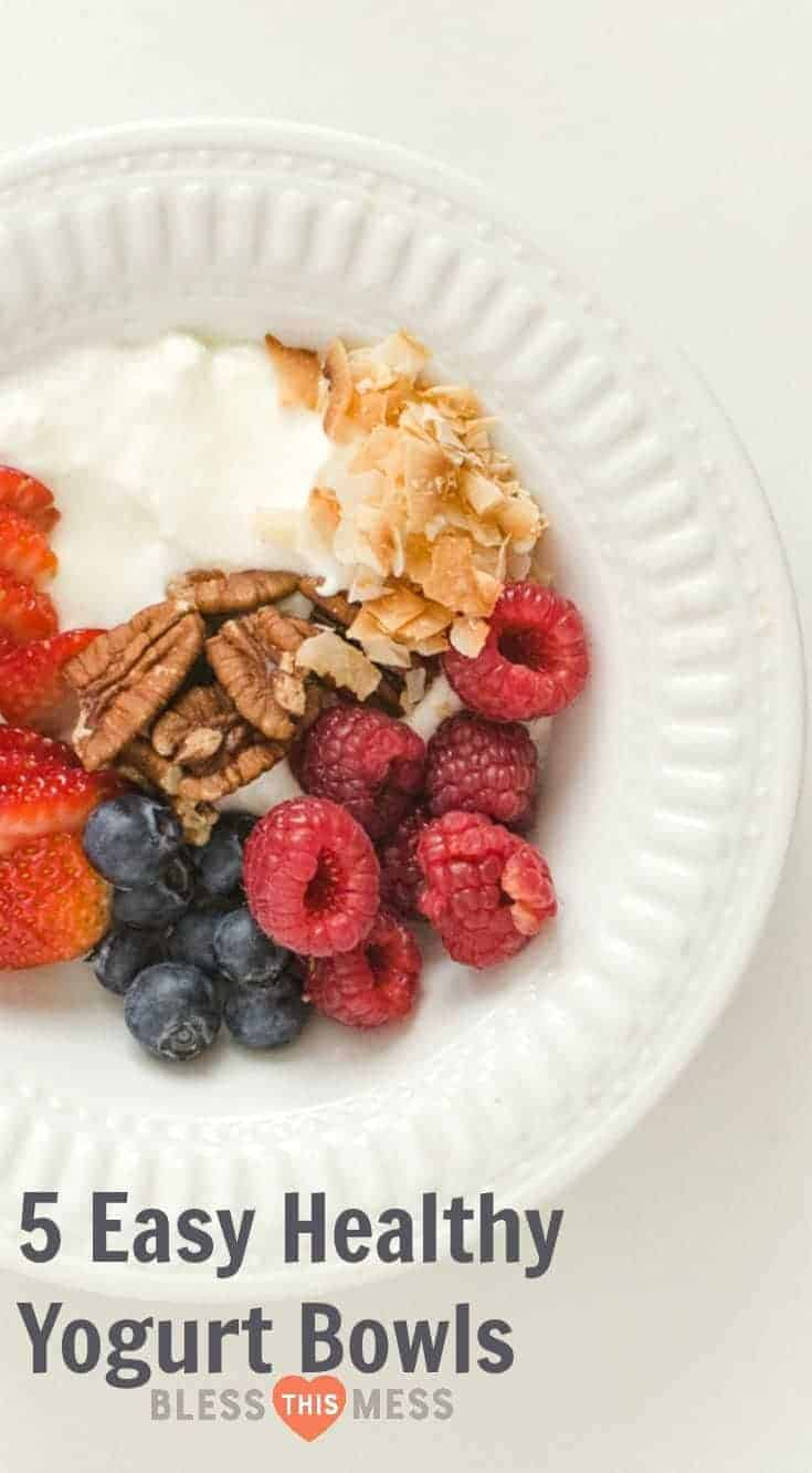 5 quick, simple, and healthy yogurt bowl ideas are packed with nutrition and will help you get excited about eating a healthy breakfast (or snack!).