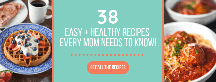 38 Recipes for Busy Moms