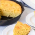 Cast Iron Skillet Cornbread that is tender in the middle, lightly sweet, and has a perfect crust on the bottom thanks to using a skillet and melted butter!