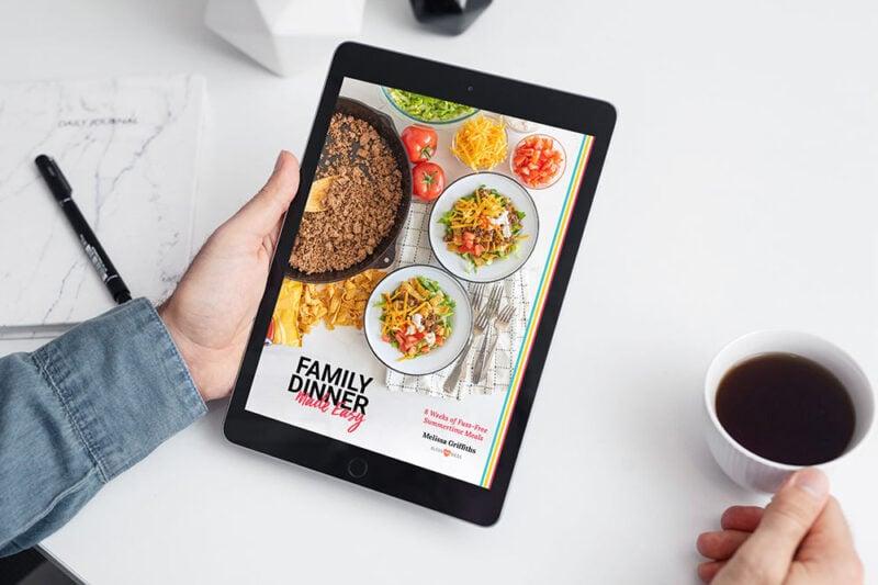 family dinner made easy meal planner on tablet