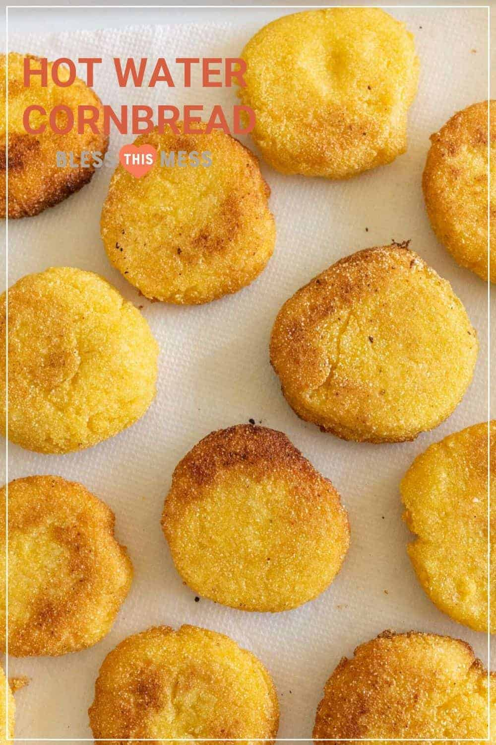 Best Ever Hot Water Cornbread Recipe Bless This Mess