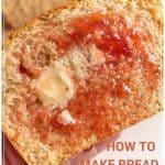 how to make bread recipe pin