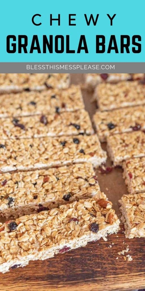 """picture of granola bars laying on a wood cutting board with the words """"chewy granola bars"""" written on the top"""