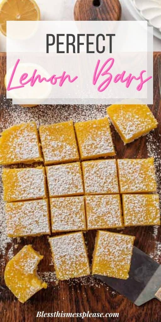 """Top view of lemon bars cut into squares on a wood cutting board with the words """"perfect lemon bars"""" written on the top"""