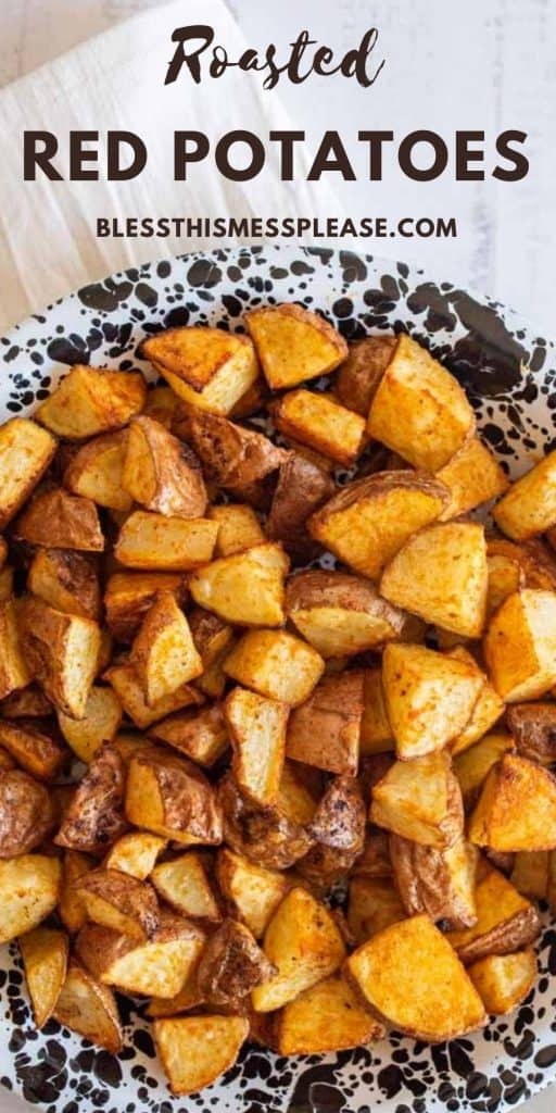 "photo of a bowl of roasted red potatoes with the words ""roasted red potatoes"" written on the top"
