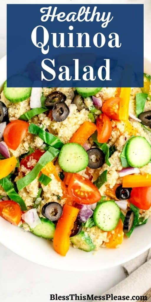 """Top view of a bowl of quinoa salad with the words """"healthy quinoa salad"""" written at the top"""
